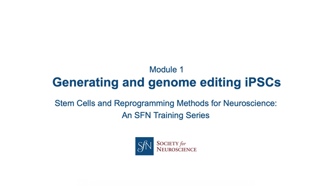 Title card for presentation, Generating and Genome Editing iPSCs