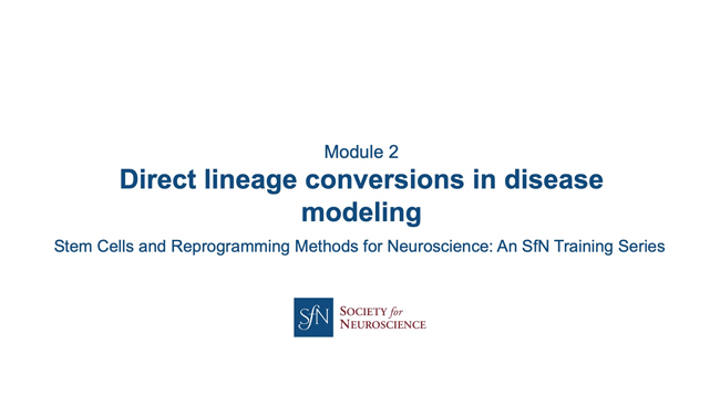Title card for presentation, Direct Lineage Conversions in Disease Modeling